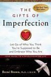 inspratie in het boek Gifts of imperfection door Brene Brown